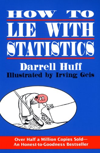 Pdf Science How to Lie with Statistics