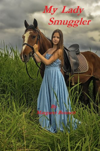 Book: My Lady Smuggler (A Historical Regency Romance) by Margaret Bennett