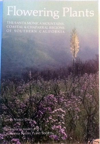 Flowering plants: The Santa Monica Mountains, coastal & chaparral regions of Southern California Paperback - Shopping Santa Monica