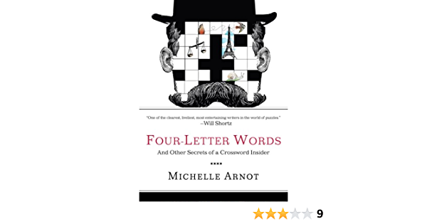 Four Letter Words And Other Secrets Of A Crossword Insider Kindle Edition By Arnot Michelle Humor Entertainment Kindle Ebooks Amazon Com