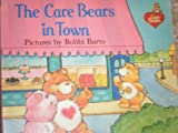 The Care Bears in Town, Peggy Kahn, 0394864468