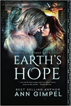 Earth's Hope: Volume 3 (Earth Reclaimed)