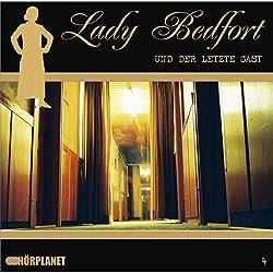 Der letzte Gast (Lady Bedfort 4)