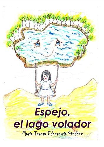EL LAGO DEL ESPEJO (Spanish Edition)