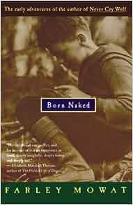 Best Born Naked Farley Mowatt Jpg
