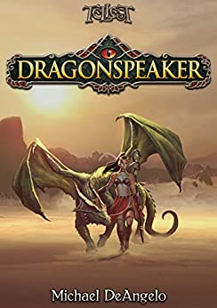 Dragonspeaker by [DeAngelo, Michael]