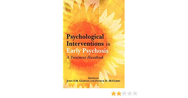 Psychological Interventions in Early Psychosis : A Treatment Handbook