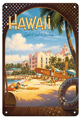 8in x 12in Vintage Tin Sign - Hawaii, Land of Surf & Sunshine - Waikiki Beach - The Royal Hawaiian Hotel (Pink Palace of the Pacific) by Kerne (The Royal Hawaiian Hotel)