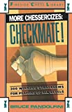 More Chessercizes: Checkmate: 300 Winning Strategies for Players of All Levels