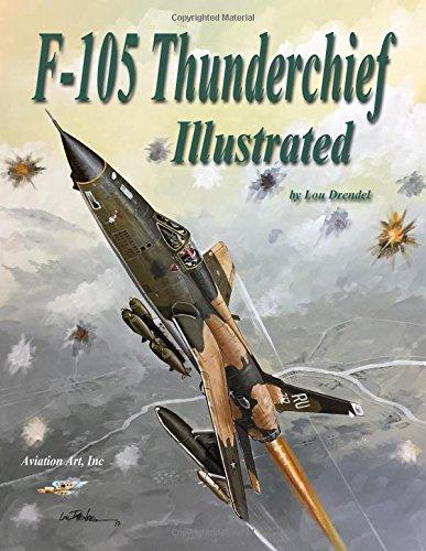 F-105 Thunderchief Illustrated