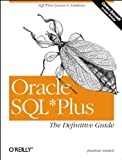Oracle SQL*Plus : The Definitive Guide, Gennick, Jonathan, 1565925785