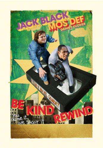 Be Kind Rewind (2007) -