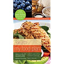 My Food Plan by First Place 4 Health (2011-08-02)