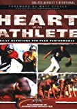 The Heart of an Athlete: Daily Devotions for Peak Performance