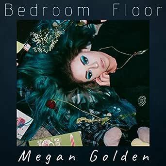 Bedroom Floor By Megan Golden On Amazon Music - Amazon.com