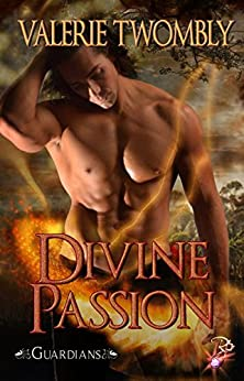 Divine Passion (Guardians, Book 3.5) by Valerie Twombly by [Twombly, Valerie]