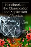 Handbook on the Classification and Application of Fractals, , 1613241984