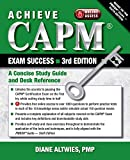 Achieve CAPM Exam Success, 3rd Edition: A Concise