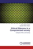 Ethical Dilemma in a Computerized Society, Henry Osborn Quarshie and Alexander Martin- Odoom, 3844316612