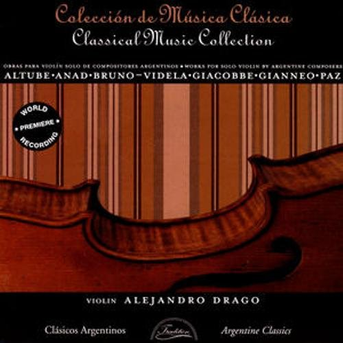 Works for Solo Violin by Argentine Composers