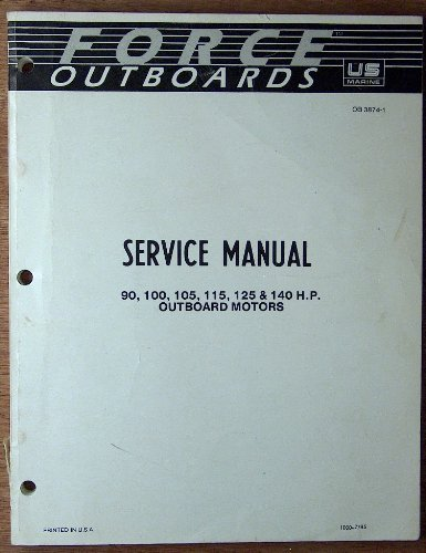 (force outboards service manual 90 100 105 115 125 & 140 H.P. 4 Cyl)