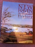 New Haven : An Illustrated History, , 0897810333