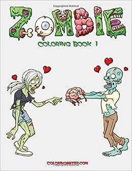 amazoncom zombie coloring book 1 volume 1 9781508889984 nick snels books - Zombie Coloring Book