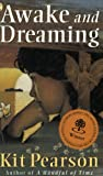 img - for Awake and Dreaming (Novel) book / textbook / text book
