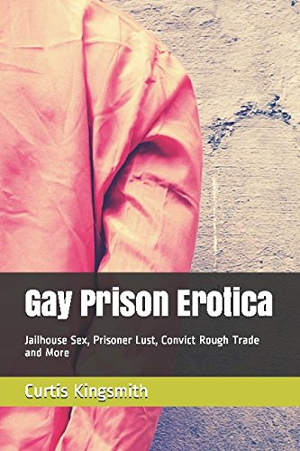 Books : Gay Prison Erotica: Jailhouse Sex, Prisoner Lust, Convict Rough Trade and More (Brutewood Correctional)