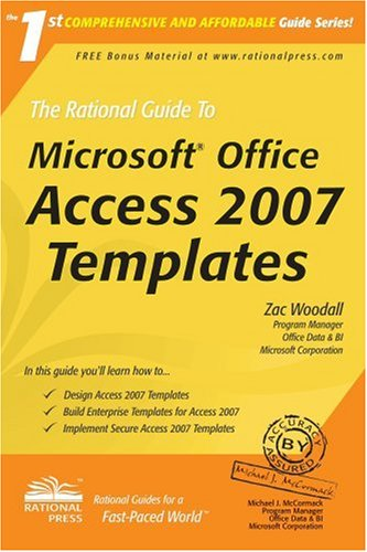 The Rational Guide to Microsoft Office Access 2007 Templates (Rational Guides)