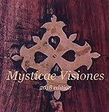 Mysticae Visiones (2018 Edition)