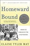 Homeward Bound, Elaine Tyler May, 0465010202