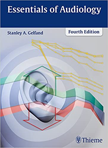 Essentials Of Audiology 4th Edition Kindle