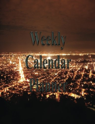 Download Weekly Calendar Planner - 70 Weeks - (8.5 X 11) - City at Night: Large City of Lights at Night pdf epub