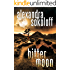 Bitter Moon (The Huntress/FBI Thrillers Book 4)