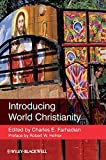 img - for Introducing World Christianity (2012-02-20) book / textbook / text book