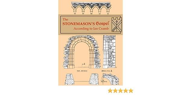 The Stonemason's Gospel According to Ian Cramb: Ian Cramb