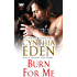 Burn For Me (Phoenix Fire Book 1)