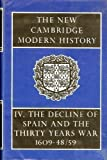 img - for The New Cambridge Modern History, Vol. 4: The Decline of Spain and the Thirty Years War 1609-48/59 book / textbook / text book