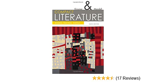 Amazon compact literature reading reacting writing 9th the amazon compact literature reading reacting writing 9th the kirsznermandell literature series 9781305092167 laurie g kirszner fandeluxe Images