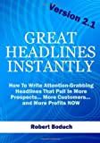 Great Headlines Instantly 2. 1, Robert Boduch, 0981180728