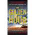 The Golden Hour (A Judd Ryker Novel Book 1)