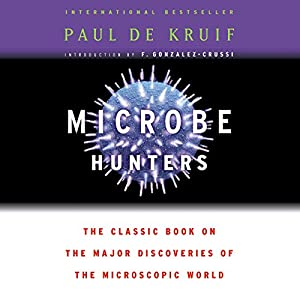 Microbe Hunters Audiobook