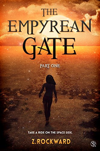 The Empyrean Gate Part I