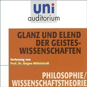 Glanz und Elend der Geisteswissenschaften (Uni-Auditorium) Hörbuch