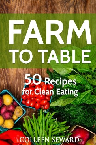 Farm Table Recipes Clean Eating product image