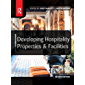 Developing Hospitality Properties and Facilities (English Edition)