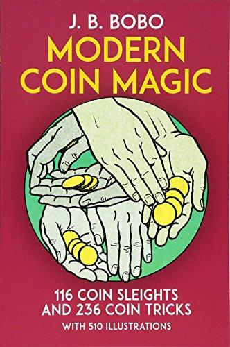 Close Up Magic Trick (Modern Coin Magic: 116 Coin Sleights and 236 Coin Tricks)