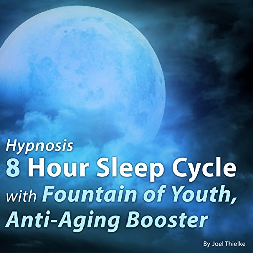 51nGOkMCRCL - Hypnosis 8 Hour Sleep Cycle with Fountain of Youth, Anti-Aging Booster: The Sleep Learning System