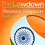 The Lowdown: Business Etiquette - India | Michael Barnard